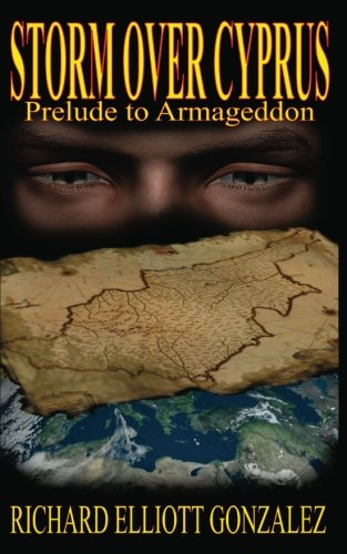 9781477490532: Storm over Cyprus: Prelude to Armageddon