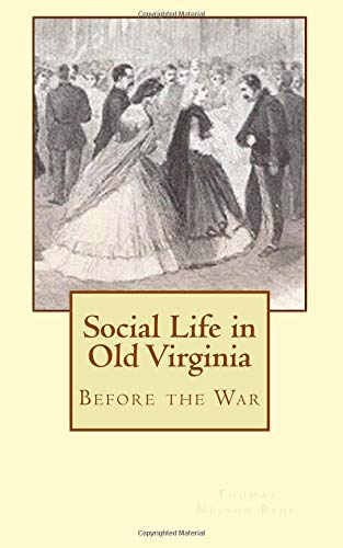 9781477490631: Social Life in Old Virginia: Before the War