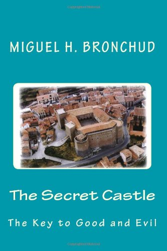 9781477491065: The Secret Castle: The Key to Good and Evil