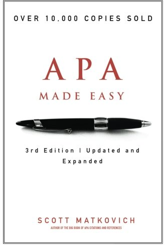 APA Made Easy, by Matkovich: Mr. Scott R. Matkovich