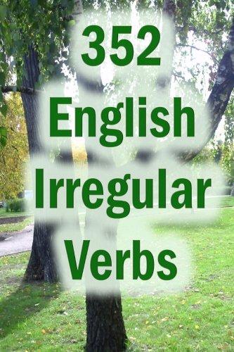 9781477493816: 352 English Irregular Verbs: Practice book