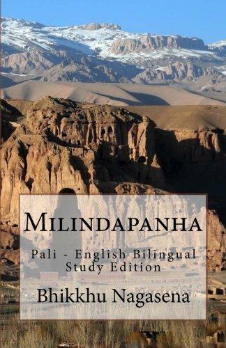 Milindapanha Pali - English Bilingual Study Edition: Nagasena, Ven Bhikkhu