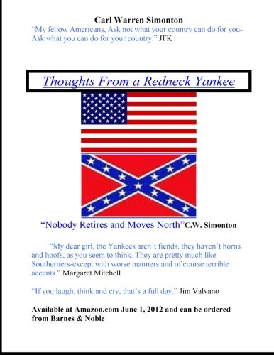 9781477495339: Thoughts From a Redneck Yankee (Volume 1)