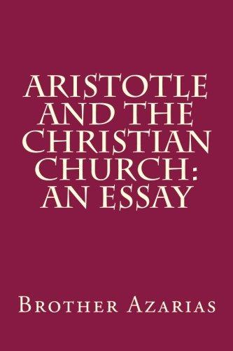 9781477495704: Aristotle and the Christian Church: An Essay