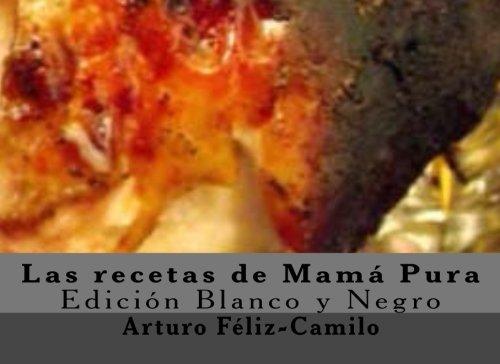 9781477495759: 1: Las recetas de Mamá Pura: Colección recetas