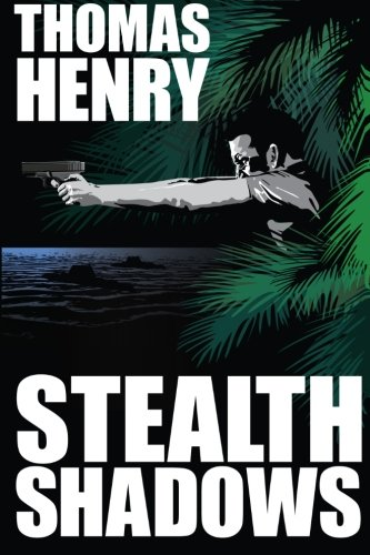 Stealth Shadows (1477497609) by Thomas Henry