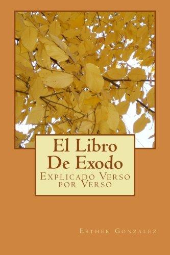 El Libro De Exodo: Explicado Verso por: Mrs Esther Gonzalez