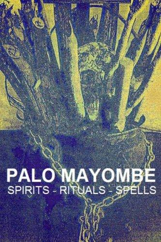 9781477499467: Palo Mayombe, Spirits, Rituals, Spells - Palo Mayombe, Palo Monte, Kimbisa