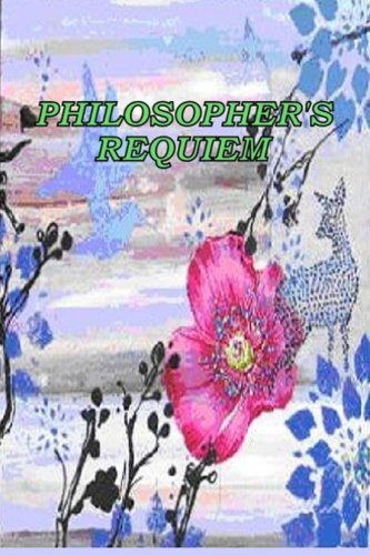 9781477499573: Philosopher's Requiem (Volume 1)