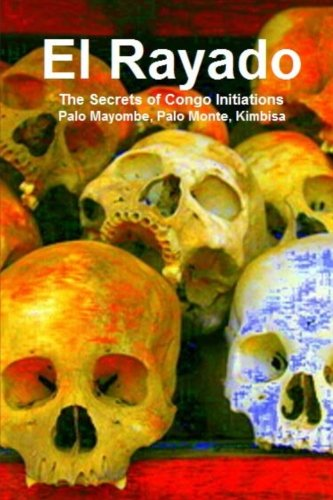 9781477499627: El Rayado, The Secrets of Congo Initiations, Palo Mayombe, Palo Monte, Kimbisa