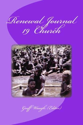 9781477499979: Renewal Journal 19: Church (Volume 19)