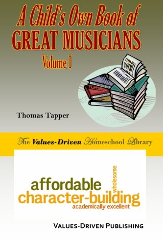 9781477500170: A Child's Own Book of Great Musicians, Vol. 1 (Volume 1)