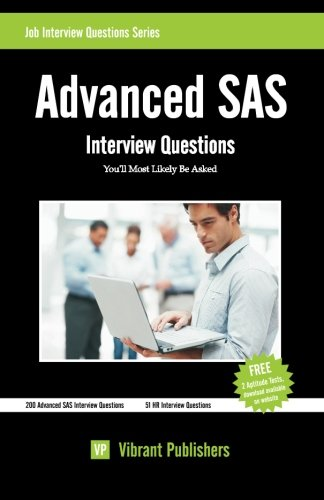 9781477500194: Advanced SAS Interview Questions You'll Most Likely Be Asked