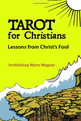 9781477500569: Tarot for Christians: Lessons from Christ's Fool