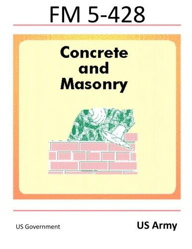 9781477501238: FM 5-428 Concrete and Masonry