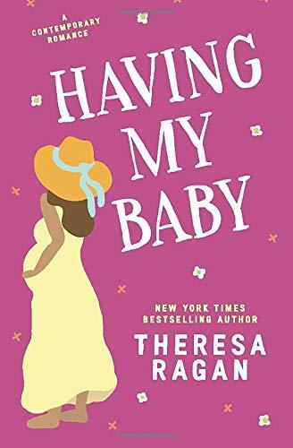 9781477501931: Having My Baby