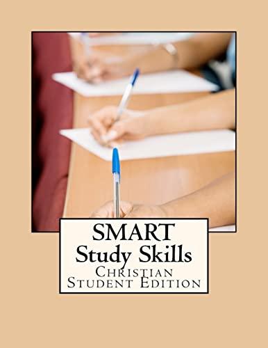 9781477503065: SMART Study Skills: Christian Student Edition