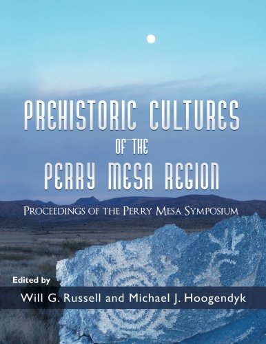 Prehistoric Cultures of the Perry Mesa Region: Proceedings of the Perry Mesa Symposium: Hoogendyk, ...