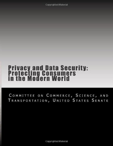 9781477503904: Privacy and Data Security: Protecting Consumers in the Modern World