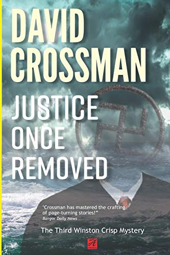 Justice Once Removed: The Third Winston Crisp Mystery (Winston Crisp Mysteries): David Arther ...