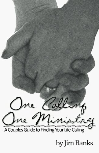 9781477504130: One Calling, One Ministry: A Couples Guide to Finding Your Life-Calling