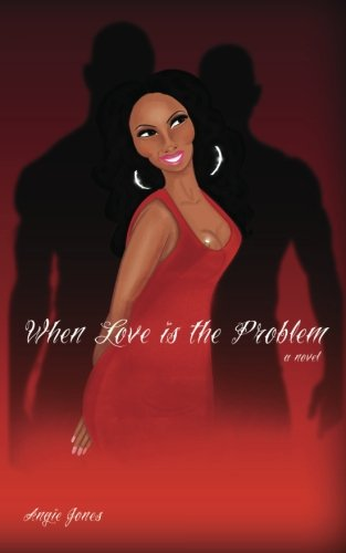 When Love Is the Problem: Jones, Angie