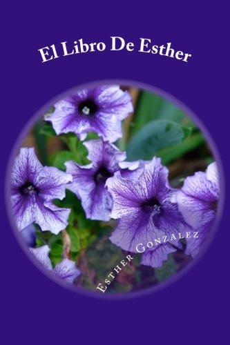 9781477506363: El Libro De Esther: Explicado Verso por Verso (Spanish Edition)