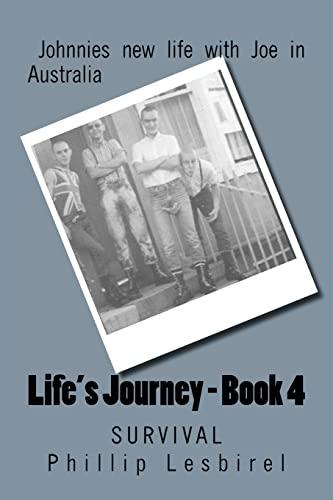 9781477507667: Life's Journey - Book 4: Survival