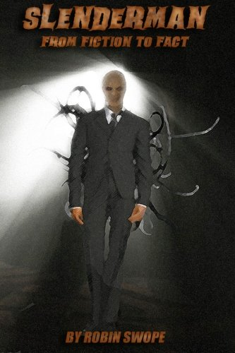 9781477507797: Slenderman: From Fiction to Fact
