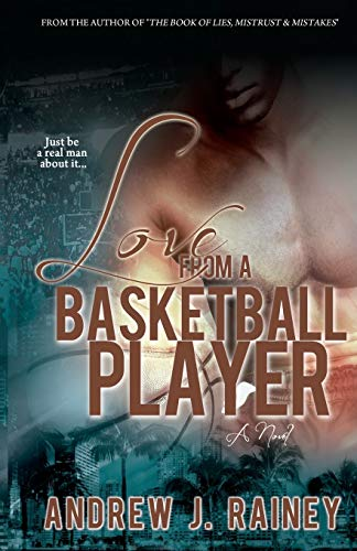 9781477509722: Love From A Basketball Player
