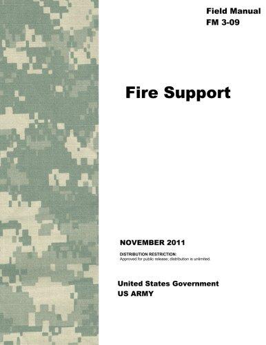 9781477510100: Field Manual FM 3-09 Fire Support November 2011