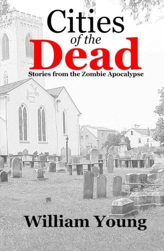 9781477510384: Cities of the Dead: Stories from the Zombie Apocalypse