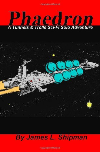 9781477510841: Phaedron: A Tunnels & Trolls Solo