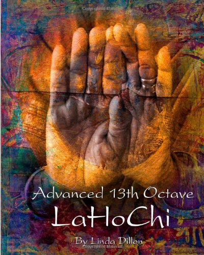 9781477510872: Advanced 13th Octave LaHoChi