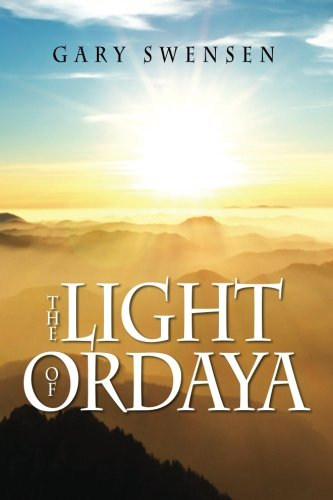 9781477511848: The Light of Ordaya: A Novel
