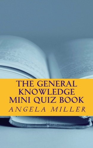 9781477512098: the general knowledge mini quiz book: Volume 1