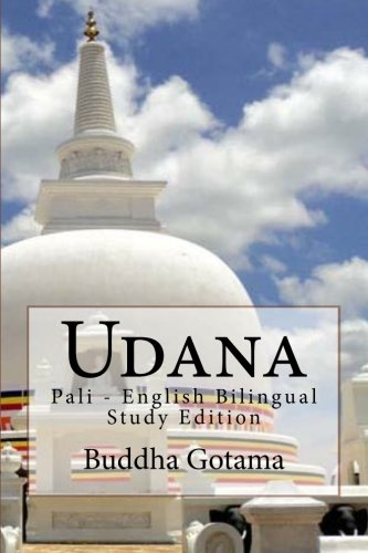 9781477513927: Udana: Pali - English Bilingual Study Edition