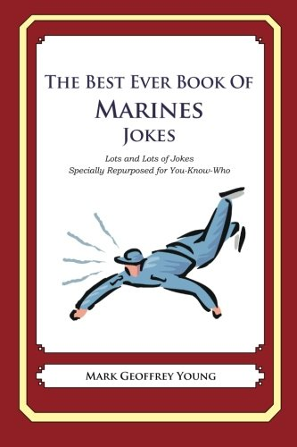 9781477516003: The Best Ever Book of Marines Jokes: Lots and Lots of Jokes Specially Repurposed for You-Know-Who