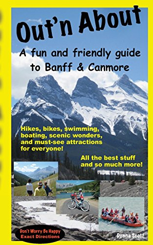 9781477518618: Out'n About - A fun and friendly guide to Banff and Canmore [Idioma Inglés]