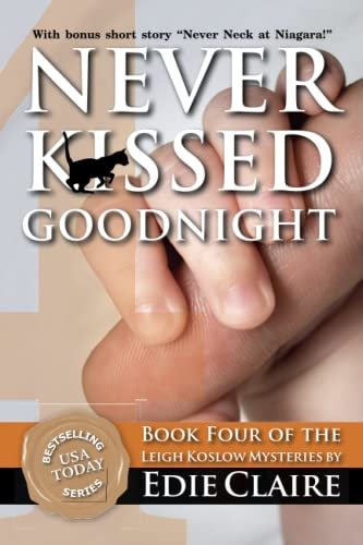 9781477518847: Never Kissed Goodnight: A Leigh Koslow Mystery