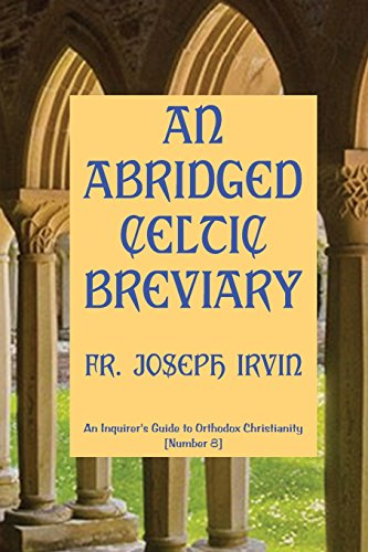 9781477518878: An Abridged Celtic Breviary: An Inquirer's Guide to Orthodox Christianity [Number 8]