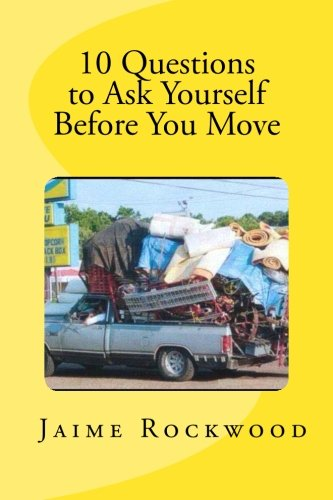 9781477519882: 10 Questions to Ask Yourself Before You Move