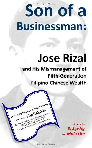 9781477520796: Son of a Businessman: Jose Rizal and His Mismanagement of Fifth-Generation Filipino-Chinese Wealth