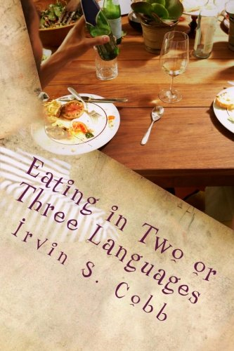 9781477520857: Eating in Two or Three Languages