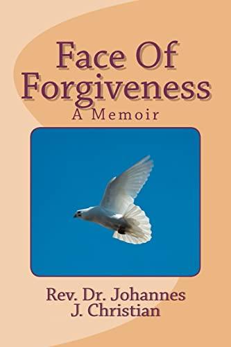 9781477520871: Face Of Forgiveness: A Memoir