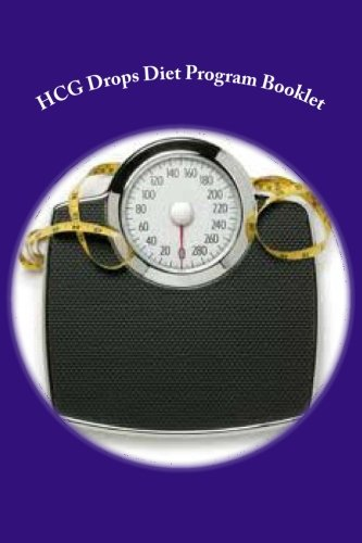 9781477520949: HCG Drops Diet Program Booklet: HCG Diet Universe: Volume 1