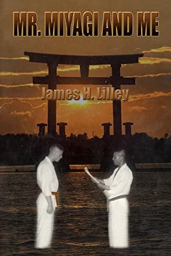 9781477521724: Mr. Miyagi and Me