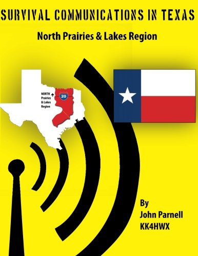 9781477522110: Survival Communications in Texas: North Prairies & Lakes Region