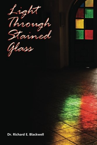 9781477523674: Light Through Stained Glass
