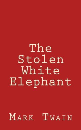 9781477524985: The Stolen White Elephant